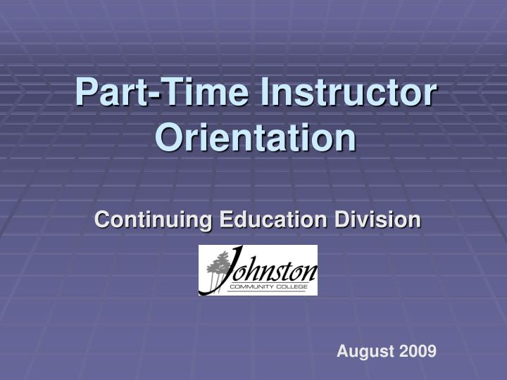 part time instructor orientation