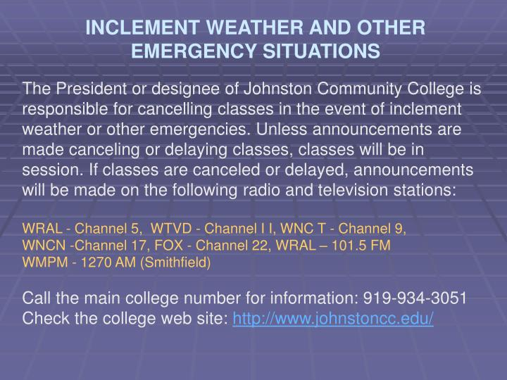 INCLEMENT WEATHER AND OTHER EMERGENCY SITUATIONS