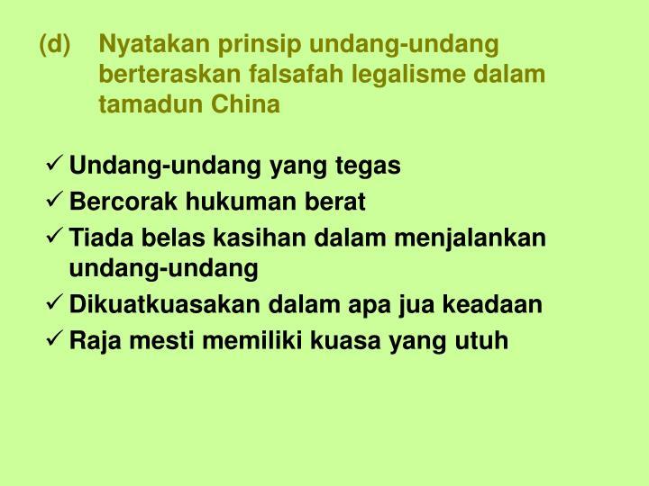 Nyatakan prinsip undang-undang berteraskan falsafah legalisme dalam tamadun China