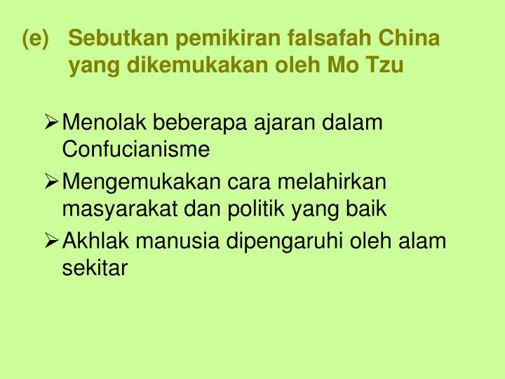 Sebutkan pemikiran falsafah China yang dikemukakan oleh Mo Tzu