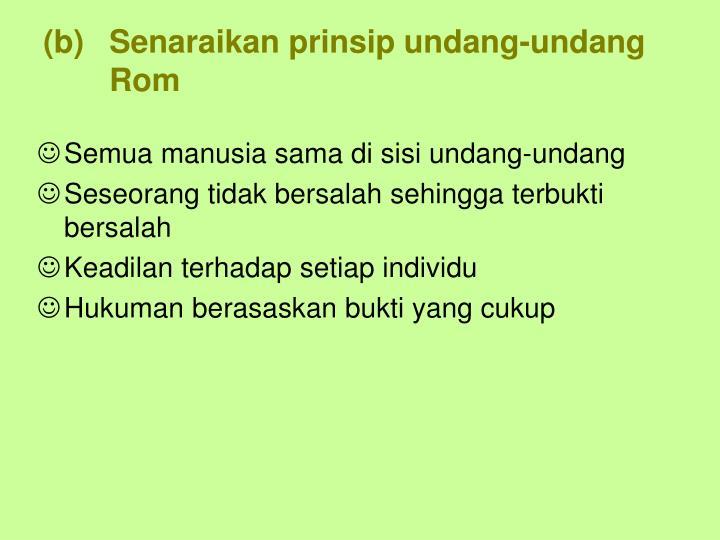 Senaraikan prinsip undang-undang Rom