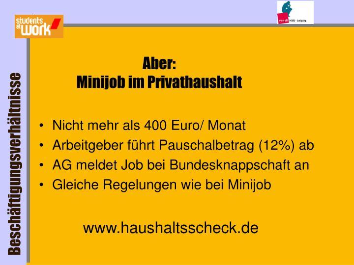 Nicht mehr als 400 Euro/ Monat