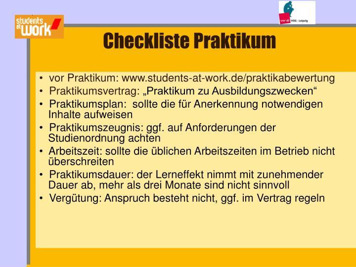 vor Praktikum: www.students-at-work.de/praktikabewertung