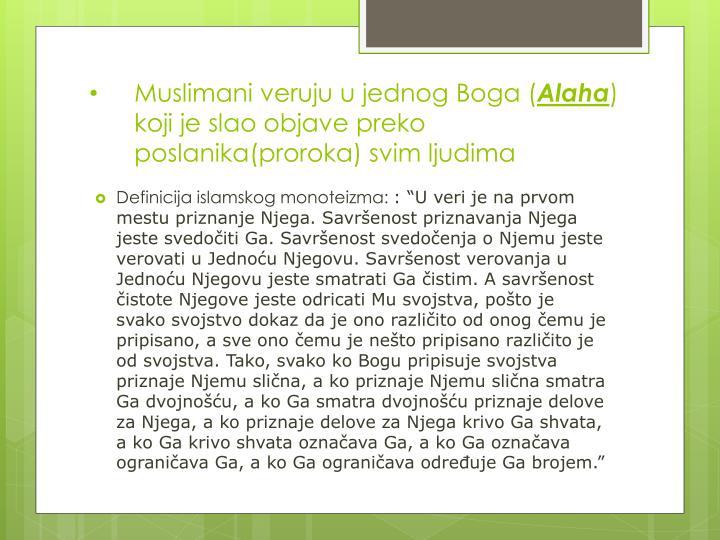 Muslimani veruju u jednog Boga (