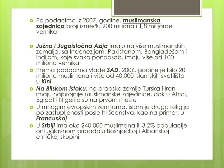 Po podacima iz 2007. godine,