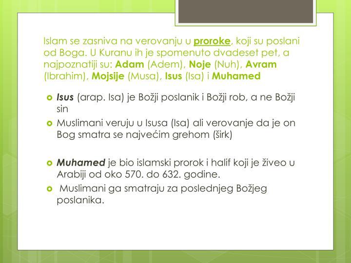 Islam se zasniva na verovanju u