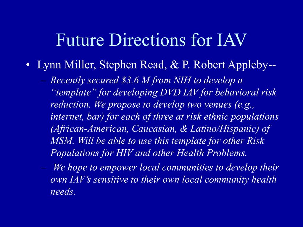 Future Directions for IAV