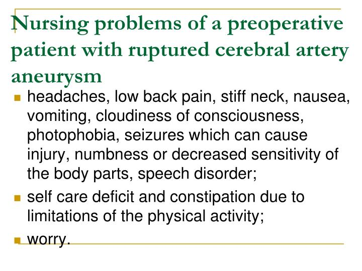 Nursing problems of a preoperative patient with ruptured cerebral artery aneurysm