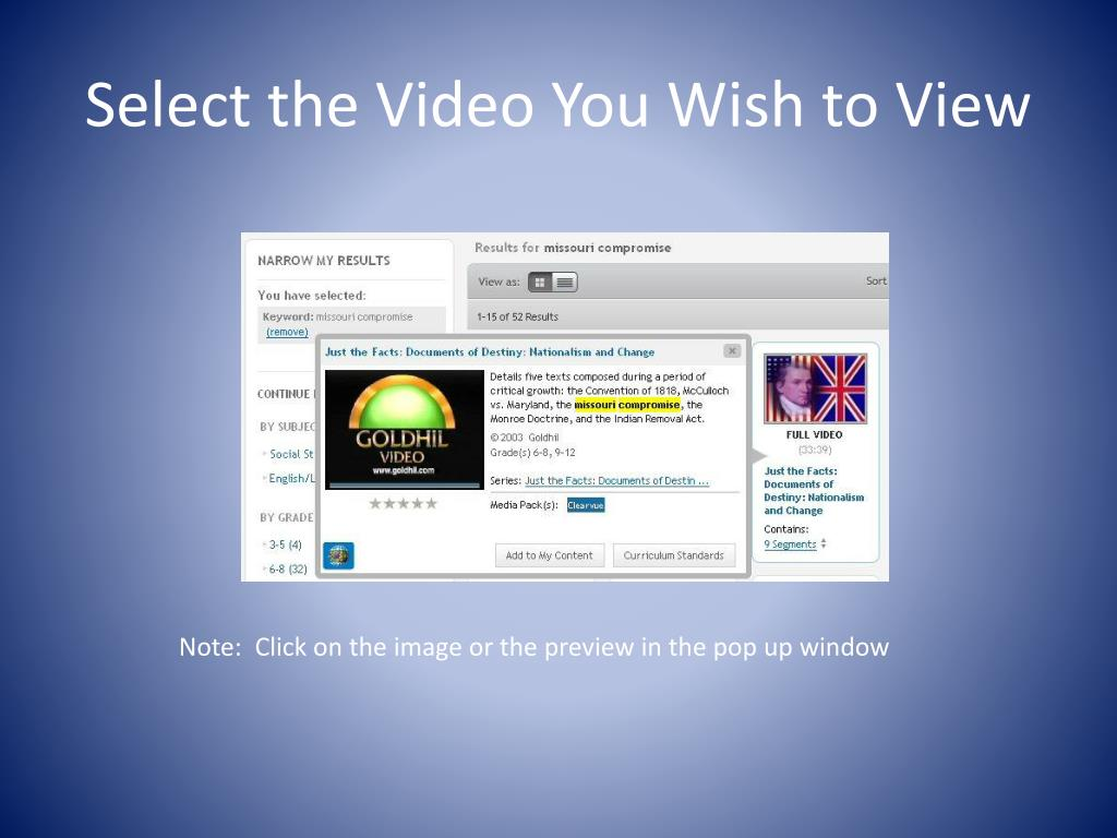 Select the Video You Wish to View