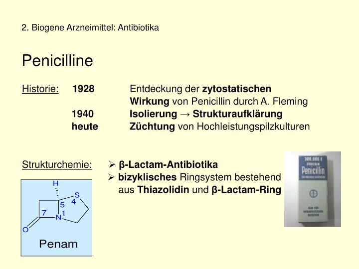2. Biogene Arzneimittel: Antibiotika