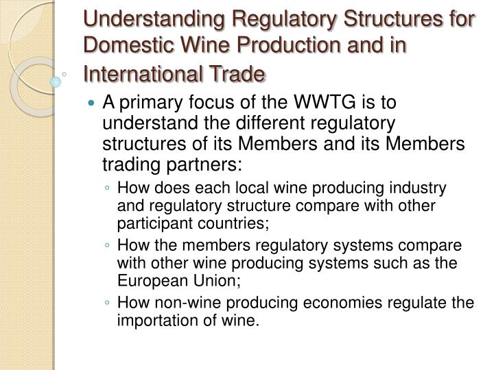 Understanding Regulatory Structures for Domestic Wine Production and in International Trade