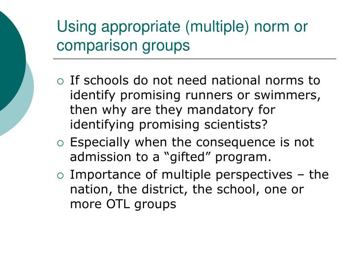 Using appropriate (multiple) norm or comparison groups