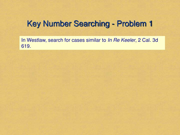 Key Number Searching - Problem 1