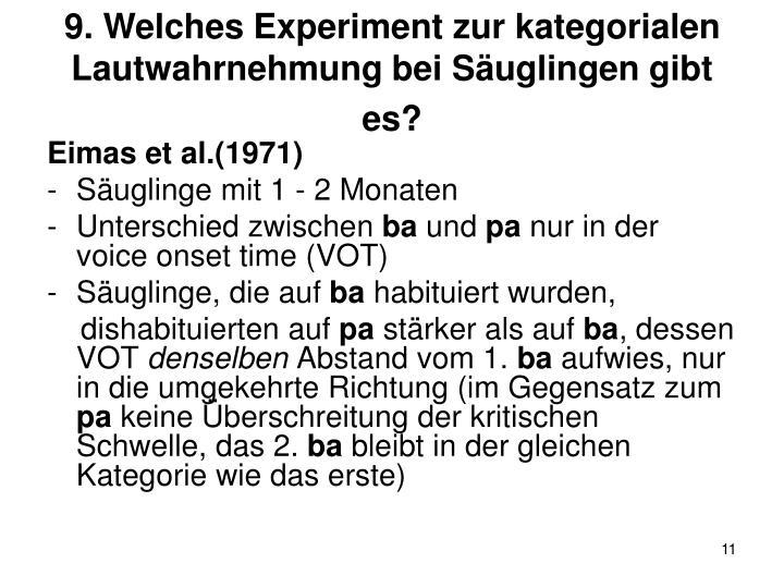 9. Welches Experiment zur kategorialen Lautwahrnehmung bei Säuglingen gibt es?