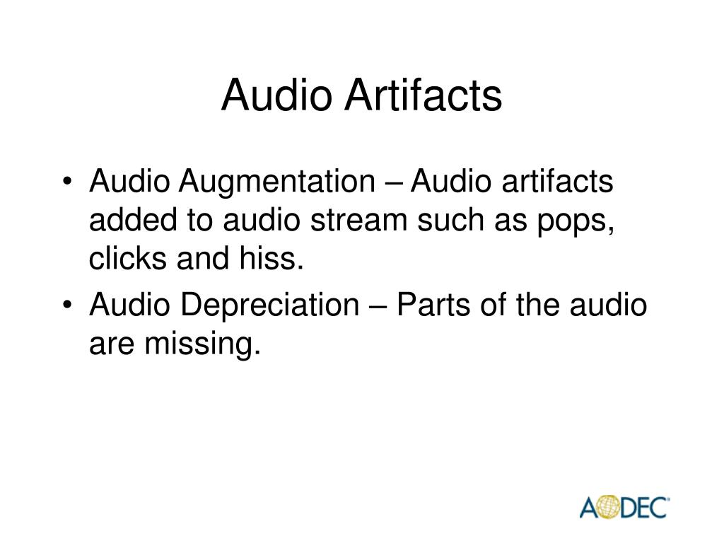 Audio Artifacts