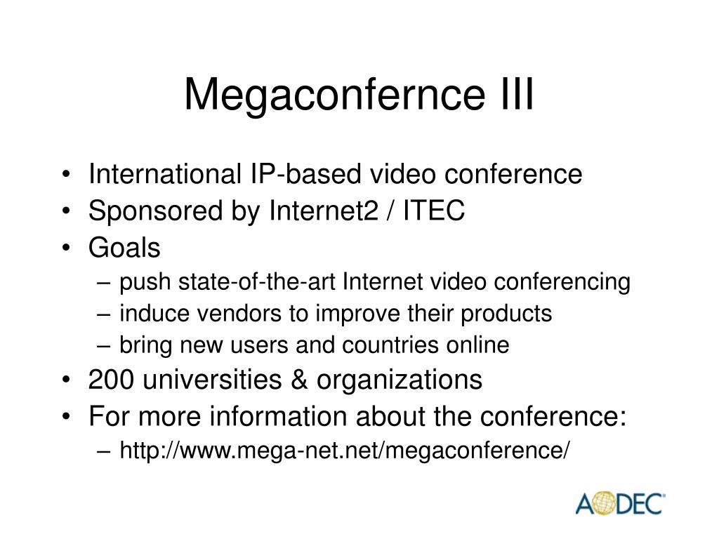 Megaconfernce III