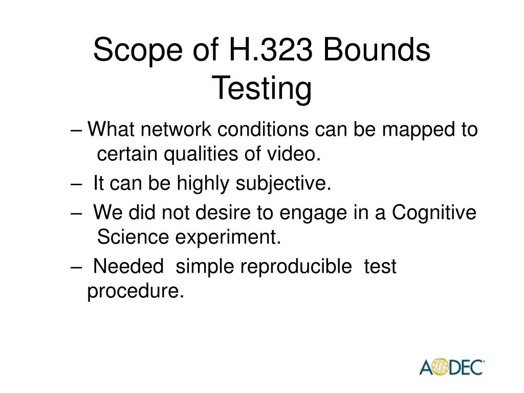 Scope of H.323 Bounds Testing