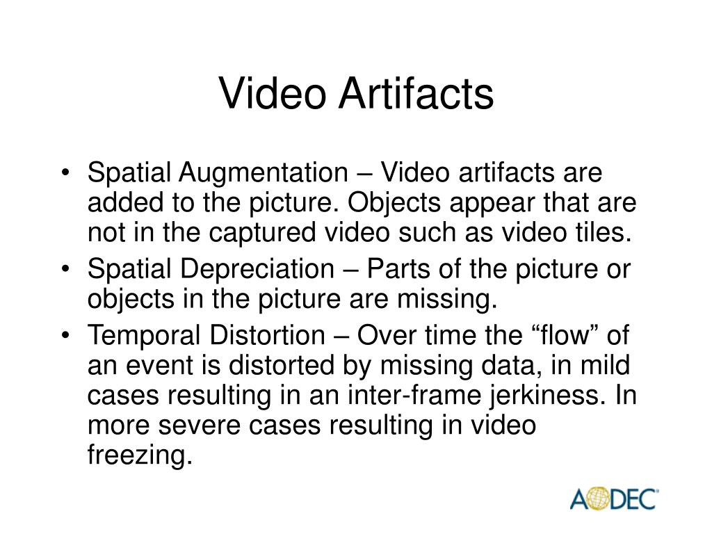 Video Artifacts