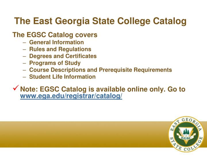 The East Georgia State College Catalog