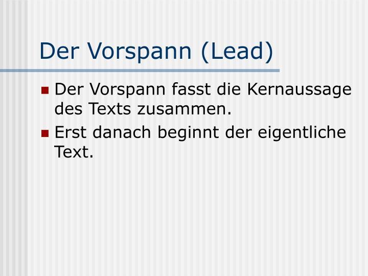 Der Vorspann (Lead)