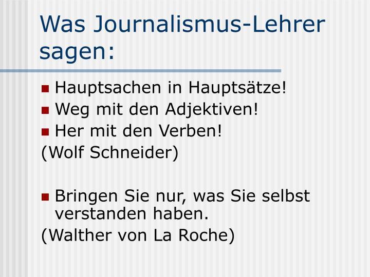 Was Journalismus-Lehrer sagen: