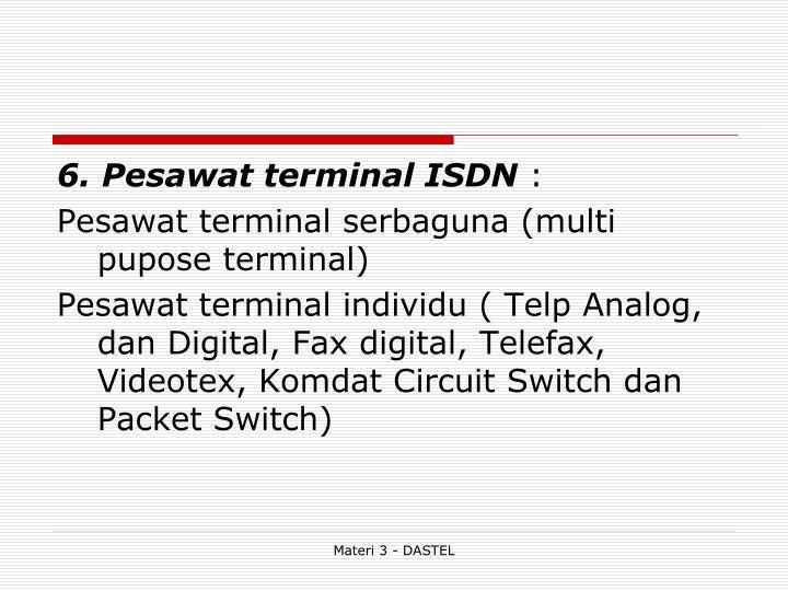 6. Pesawat terminal ISDN