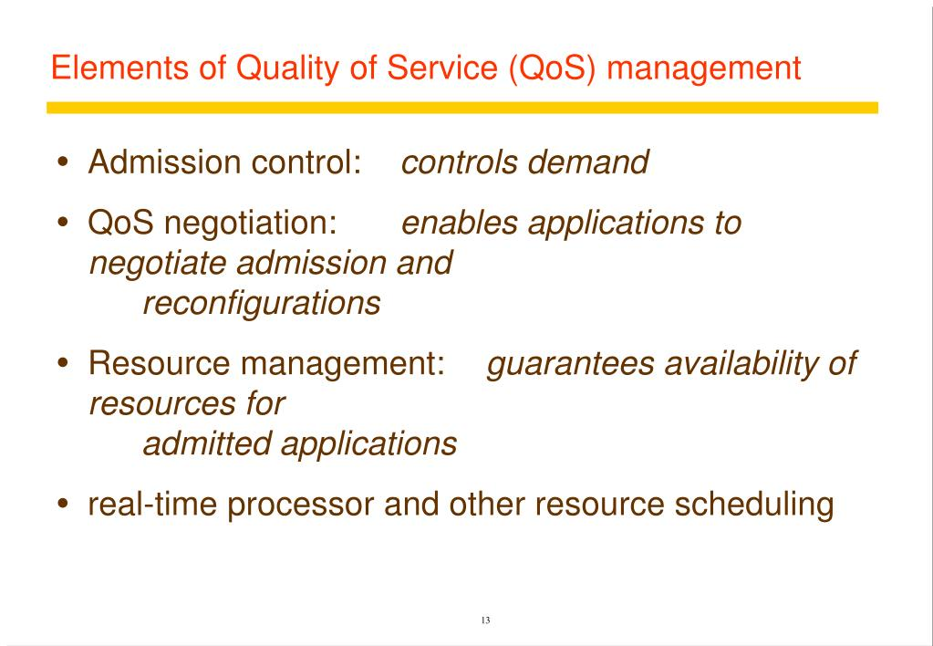 Elements of Quality of Service (QoS) management
