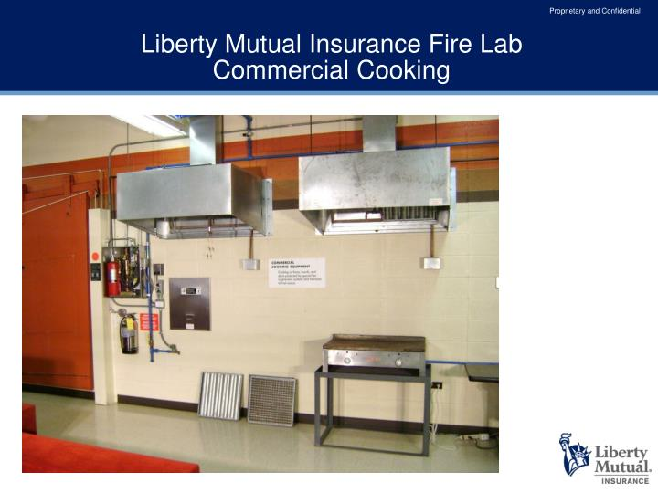 Liberty mutual insurance fire lab commercial cooking