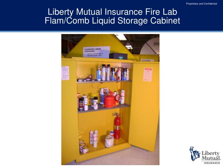 Liberty mutual insurance fire lab flam comb liquid storage cabinet