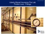 liberty mutual insurance fire lab friction loss fittings