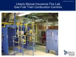 liberty mutual insurance fire lab gas fuel train combustion controls