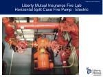liberty mutual insurance fire lab horizontal split case fire pump electric
