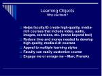 learning objects why use them