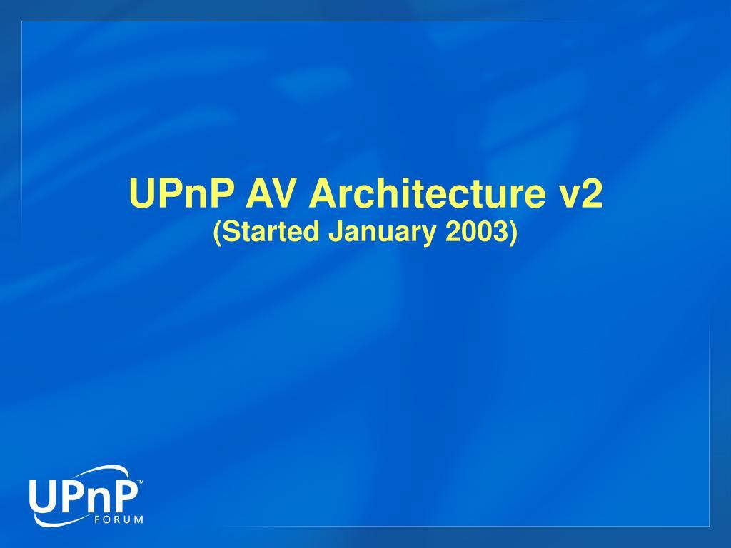 UPnP AV Architecture v2