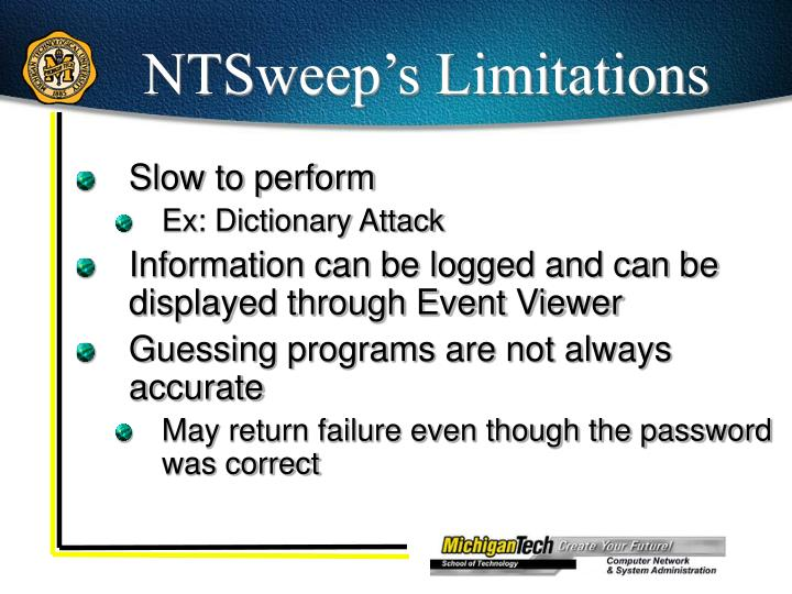 NTSweep's Limitations