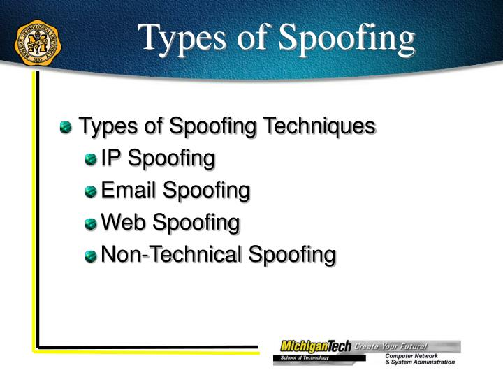 Types of Spoofing