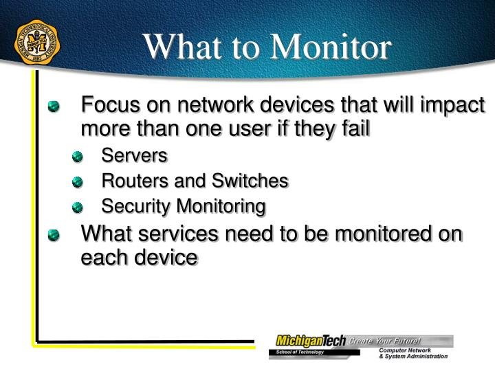 What to Monitor