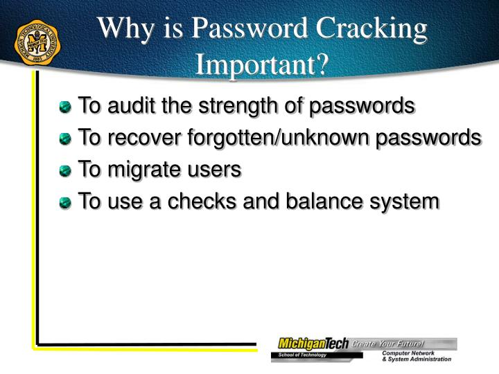 Why is Password Cracking Important?