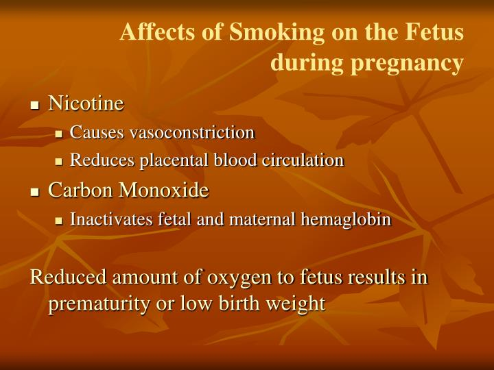Affects of Smoking on the Fetus