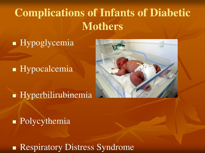 Complications of Infants of Diabetic Mothers