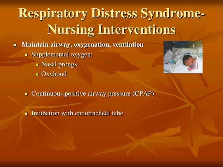 Respiratory Distress Syndrome-Nursing Interventions