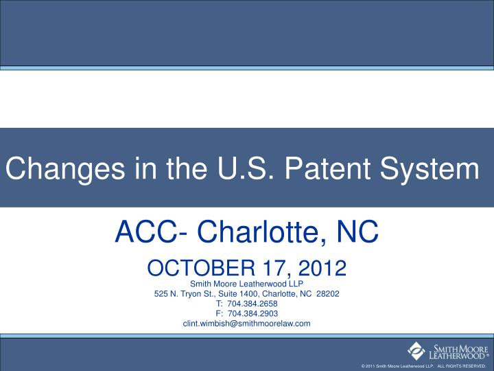 Changes in the U.S. Patent System
