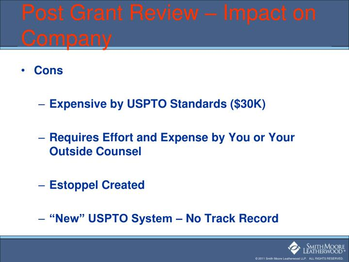 Post Grant Review – Impact on Company