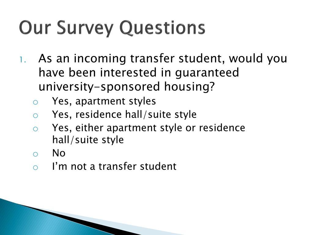 Our Survey Questions