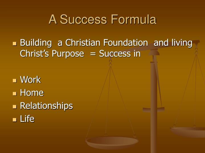 A Success Formula