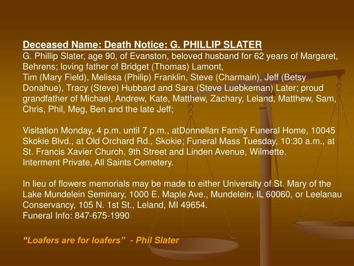 Deceased Name: Death Notice: G. PHILLIP SLATER