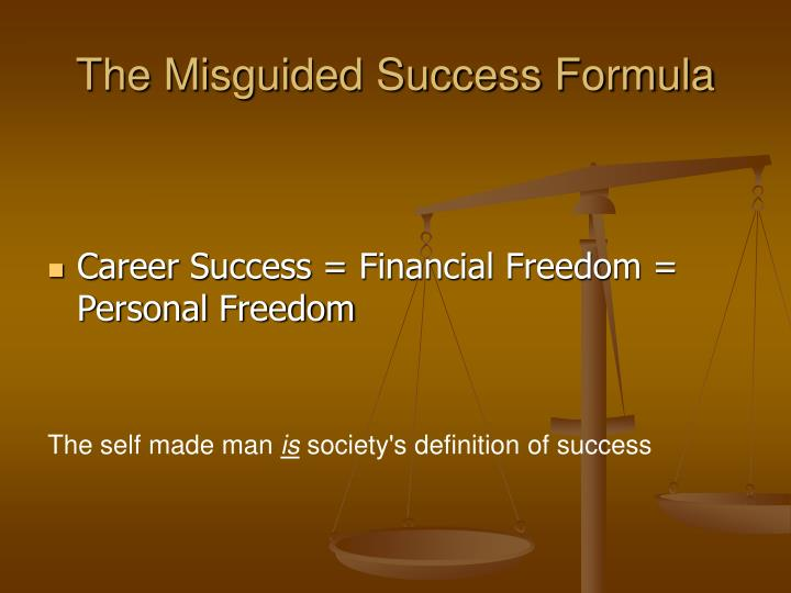 The Misguided Success Formula