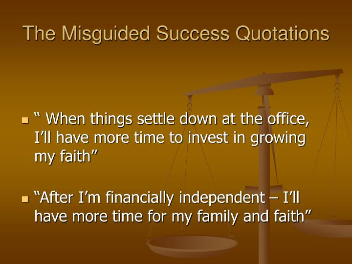 The Misguided Success Quotations