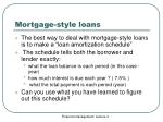 mortgage style loans1