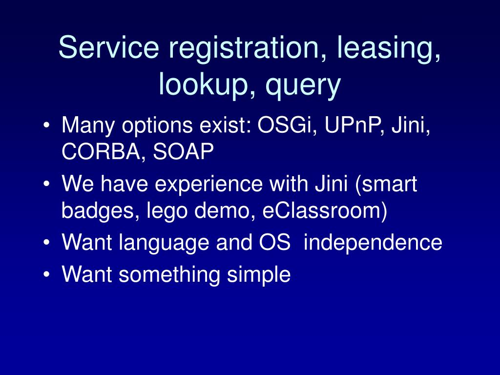 Service registration, leasing, lookup, query